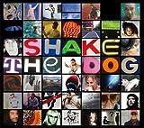 SHAKE THE DOG-A Bah Samba Production