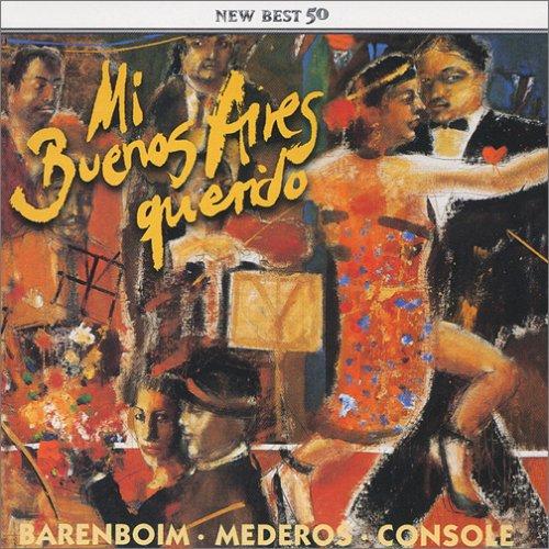 我が愛しのブエノスアイレス~バレンボイム、タンゴを弾く