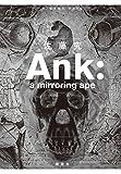 エイプ Ank: a mirroring ape