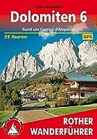 Bergwanderungen in den Dolomiten 6. Rund um Cortina d'Ampezzo: 55 Touren. Mit GPS-Tracks.