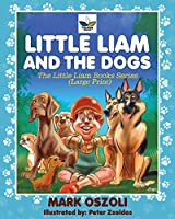 Little Liam and the Dogs
