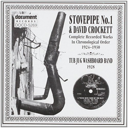Stovepipe No.1: Complete Recorded Works (1924-1930) & The Jug Washboard Band(1928)
