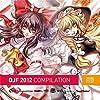 DJF COMPILATION 2012 【同人音楽】