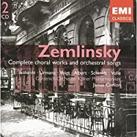 Zemlinsky Complete choral works and orchestral songs