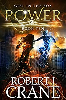 Power (The Girl in the Box Book 10) by [Crane, Robert J.]