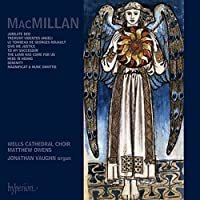James MacMillan  Choral Music