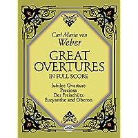 Weber: Great Overtures in Full Score