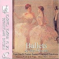 Ballets De Las Operas Saint-Saens Gounod Smetana