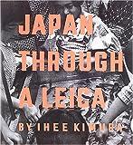 JAPAN THROUGH A LEICA (日本写真史の至宝)