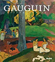 Gauguin: Metamorphoses (Museum of Modern Art, New York Exhibition Catalogues) by Elizabeth Childs Hal Foster Lotte Johnson(2014-03-31)