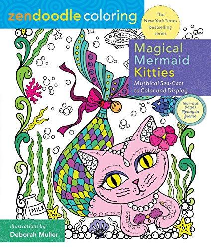 Download Magical Mermaid Kitties: Mythical Sea-Cats to Color and Display (Zendoodle Coloring) 1250141567