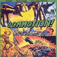 Commotion by Rough Diamonds (2003-02-12)