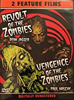 Revolt of the Zombies / Vengence of the Zombies