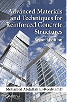 Advanced Materials and Techniques for Reinforced Concrete Structures, Second Edition
