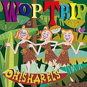 Wop Trip