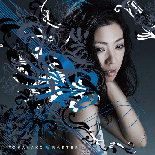 いとうかなこ(Kanako Ito) – RASTER [Mora FLAC 24bit/96kHz]