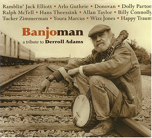 Banjoman a Tribute to Derroll Adam