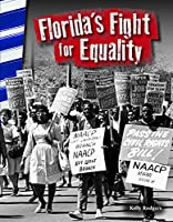 Florida's Fight for Equality (Primary Source Reader)