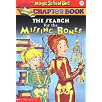 The Search for the Missing Bones (The Magic School Bus)