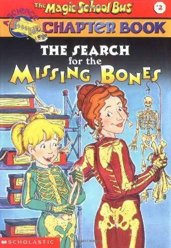 The Search for the Missing Bones (The Magic School Bus)の詳細を見る