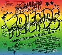 Friends Minmi Featuring Works Best by Minmi (2005-09-22)