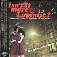 Isn't It More Lupintic? by Japanimation (2008-01-13)