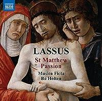 Lassus: St Matthew Passion