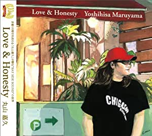 Love & Honesty