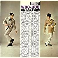 Rock-A-Teens - Woo-Hoo (2014 Remaster) [Japan CD] WPCR-27860 by Rock-A-Teens