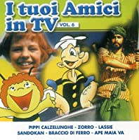 Vol. 6-I Tuoi Amici in TV