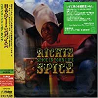 SPICE IN YOUR LIFE +bonus by RICHIE SPICE (2005-03-24)
