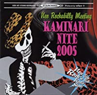 KAMINARI NITE 2005