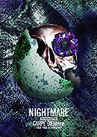 NIGHTMARE 15th Anniversary Tour CARPE DIEMeme TOUR FINAL @ 豊洲PIT [DVD]()