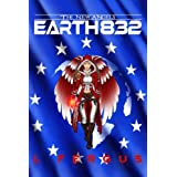 Earth 832: A Lesbian Action Adventure (The New Angels Book 2)