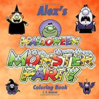 Alex's Halloween Monster Party Coloring Book