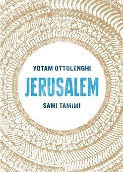 Jerusalem by [Ottolenghi, Yotam, Tamimi, Sami]