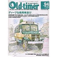 Old-timer (オールドタイマー) 2007年 06月号 [雑誌]