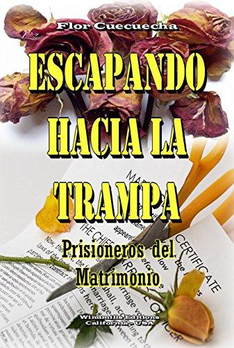 Escapando Hacia La trampa (WIE nº 405) (Spanish Edition)