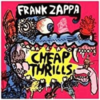 Cheap Thrills by Frank Zappa (1998-07-28)