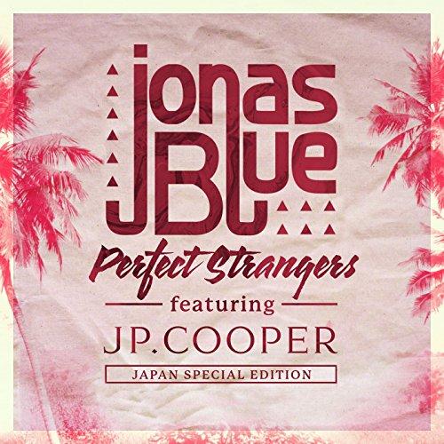 Perfect Strangers [feat. JPクーパー]