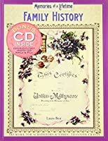 Family History: Memories Of A Lifetime : Artwork For Scrapbooks And Fabric-transfer Crafts