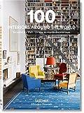 100 Interiors Around the World / So wohnt die Welt / Un tour…
