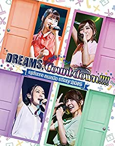 "sphere music story 2015 ""DREAMS,Count down!!!!"" LIVE BD [Blu-ray]"
