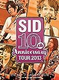 SID 10th Anniversary TOUR 2013 ~宮城 スポーツランドSUGO SP広場~ [DVD]