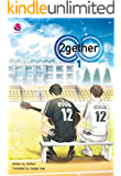 2gether Novel - English: Because We Are Together (English Edition)