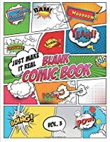 Blank Comic Book Just make it Real: Check Pattern in Look Inside feature! - Large (8.5 x 11 inches) - 120  Sketchbook Paper – 60 Sheets -- Great Idea or Wow Gift for Kids and Adults to Draw Comics on your own. Explore your fantasy.