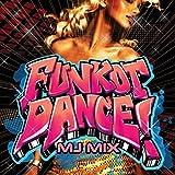 FUNKOT DANCE!魅惑のハイパーダンスビート! ?MJ MIX?