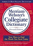 Merriam-Webster's Collegiate Dictionary, 11th Edition (English Edition)