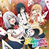 FANTASTIC ILLUSION *CD 初回生産限定:TVアニメ「手品先輩」盤