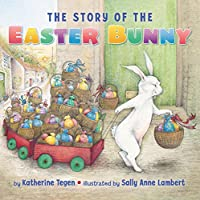 The Story of the Easter Bunny Board Book